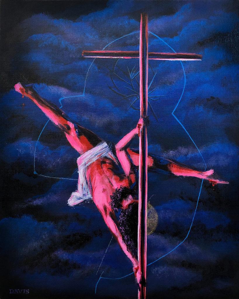 Jesus, This Pole Will Give You Splinters - Grace Davis, acrylic