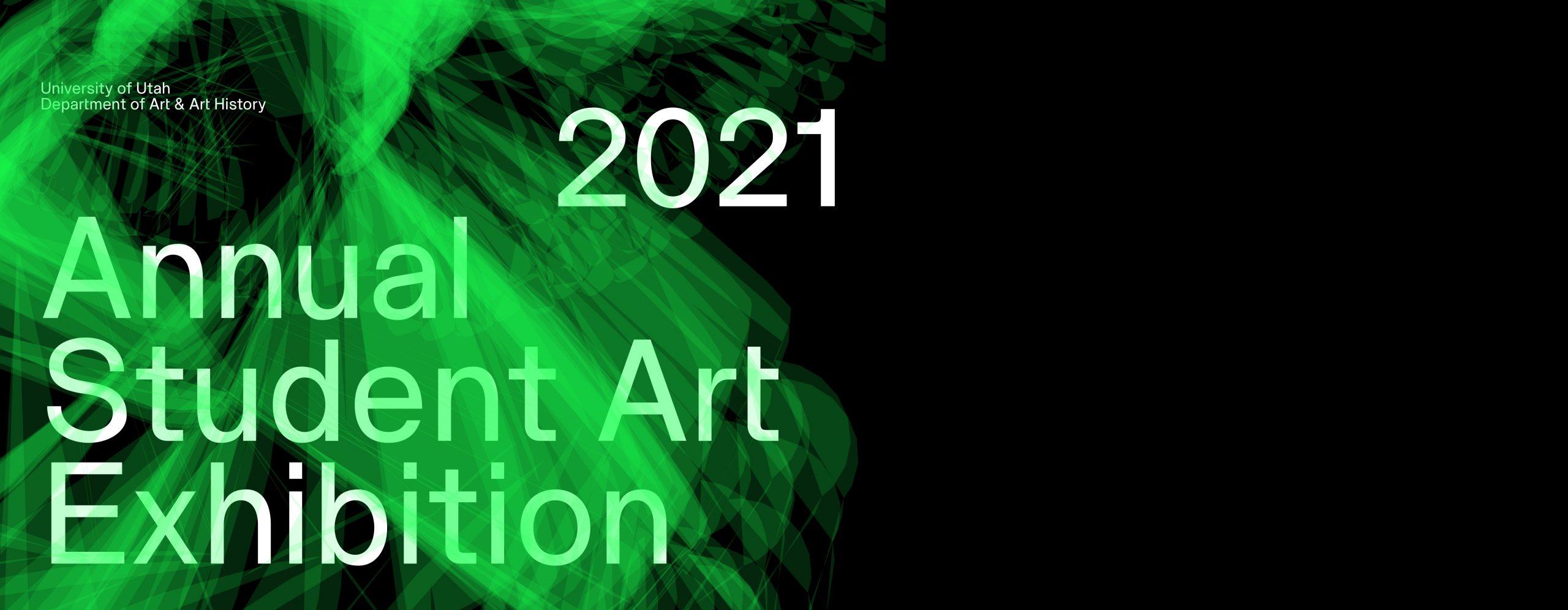 2021 Juries Student Art Exhibition