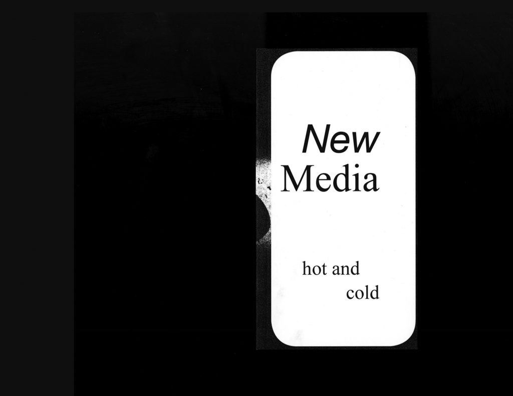 New Media Hot and Cold, Ruby Barrett, 2020, Perfect Binding