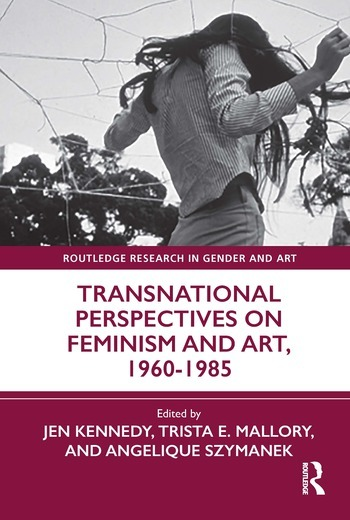 Transnational Perspectives on Feminism and Art